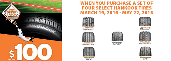 Hankook Great Catch Rebate - $100
